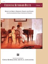 Essential Keyboard Duets - Music by Bizet, Debussy, Faure and Ravel, Vol. 3 (Intermediate / Early Advanced)