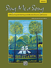 Sing Me a Song: 13 Poetic Solos for Medium-Low Voice and Piano (w/CD)