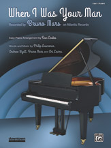 When I Was Your Man (recorded by Bruno Mars) for Easy Piano [arranged by Coates, Dan]