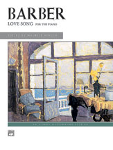 Barber, Samuel; Love Song for the Piano