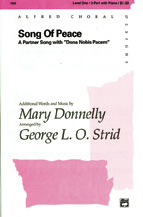 Donnelly, Mary; Song of Peace (Dona Nobis Pacem) (2-part) [arranged by Strid, George L. O.]
