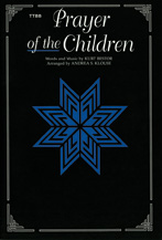 Bestor, Kurt; Prayer of the Children (TTBB a cappella) [arranged by Klouse, Andrea S.]