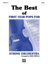 Best of First Year Pops, The - viola, Vol. 1 [arranged by Cerulli, Bob]