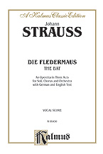 Strauss, Johann, Jr.; Die Fledermaus for Voice with Piano Reduction - SALE!