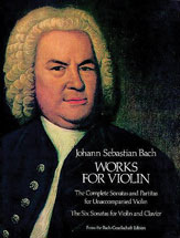Bach,  Johann Sebastian; Works for Violin - SALE!