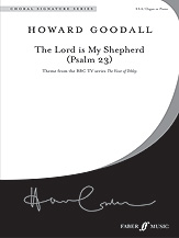 Goodall, Howard; Lord Is My Shepherd, The (Psalm 23) (SSA)