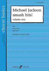 Jackson, Michael; Michael Jackson Smash Hits! (SA and Piano), Vol. 1
