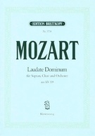 Mozart,  Wolfgang Amadeus; Laudate Dominum (from Vesperae solonnes de confessore) for Soprano Solo, Choir & Orchestra (SATB with Piano Reduction), K 339 - SALE!