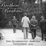 -; Brothers in Brahms