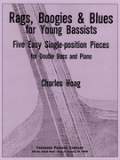 Hoag, Charles; Rags, Boogies & Blues for Young Bassists: Five Easy Single-Position Pieces for Double Bass and Piano