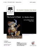 Emery, Matthew; The Lover's Chant (SATB a cappella)
