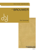 Brouwer, Leo; Dos Canciones (2 Songs) for  Voice and Guitar - SALE!