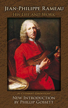 Girdlestone, Cuthbert; Jean-Philippe Rameau: His Life and Work, Dover Publications