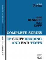 Bennett & Capp; Complete Series of Sight Reading and Ear Tests, Book 2