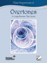 Overtones: A Comprehensive Flute Series - Flute Repertoire (w/CD), Level 6