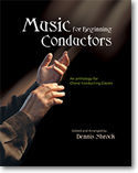 Shrock, Dennis; Music for Beginning Conductors: An Anthology for Choral Conducting Classes