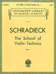 Schradieck, Henry; School of Violin-Technics: Exercises for Promoting Dexterity in the Various Positions, Book 1
