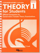 Fielder & Cook; Conservatory Canada Theory for Students, Book 1, Novus Via Music Group