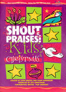 Merkel & Dunnagan; Shout Praises! Kids Christmas (unison/2-part)