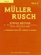 Muller-Rusch; String Method for Class or Individual Instruction - Cello, Book 3 - SALE!