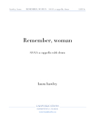 Hawley, Laura; Remember, woman (SSAA with hand drum) - PDF Format - NEW!