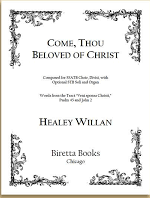 Willan, Healey; Come, Thou Beloved of Christ (from Coronation Suite) (SATB)