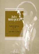 Mouquet, Jules; 5 Pieces Breves for Flute and Piano, Op. 39