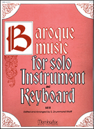 Baroque Music for Solo Instrument and Keyboard, Vol. 2 [arranged by Wolff, S. Drummond]