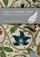 Quartel, Sarah; I know a bank where the wild thyme blows; included in the collection: Shall I compare thee? 10 Shakespeare Settings for Mixed Voices - NEW!