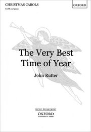 Rutter, John; Very Best Time of Year, The (SATB)