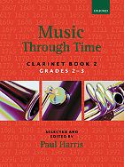 Music Through Time for Clarinet and Piano, Book 2, Oxford University Press
