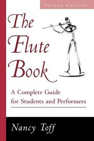 Toff, Nancy; Flute Book: A Complete Guide for Students and Performers, 2nd Edition