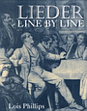 Phillips, Lois; Lieder Line by Line (2nd Edition)