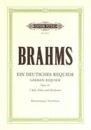 Brahms, Johannes; German Requiem for Sopano and Baritone Soloists, Choir & Orchestra (SATB with Piano Reduction), Op. 45