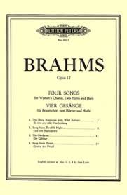Brahms, Johannes; 4 Songs for Womens' Chorus (SSAA), 2 Horns, and Harp (vocal score), Op. 17