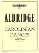 Aldridge, Robert Livingston; Carolinian Dances for Violin and Piano - SALE!