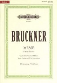 Bruckner, Anton; Mass No. 2 in E minor for Eight-Part Chorus and Wind Orchestra (SSAATTBB with Piano Reduction)
