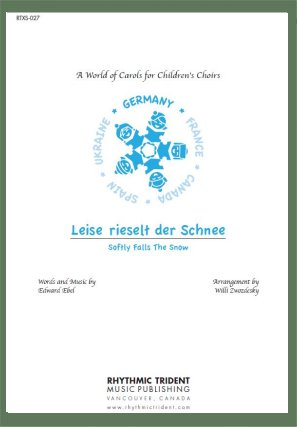 Leise rieselt der Schnee (Softly Falls the Snow) - from A World of Carols for Children's Choirs (2-part) [arranged by Zwozdesky, Willi]