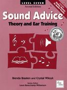 Braaten & Wiksyk; Sound Advice: Theory and Ear Training - Second Edition, Level 7 - NEW!