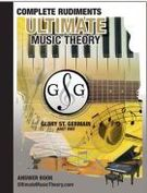 St. Germain, Glory; Ultimate Music Theory - Complete Rudiments Answer Book