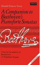 Tovey, Donald Francis; A Companion to Beethoven's Pianoforte Sonatas: A bar-by-bar analysis of Beethoven's 32 Pianoforte Sonatas