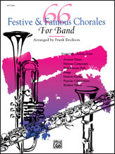 66 Festive & Famous Chorales for Band (1st French Horn) [arranged by Erickson, Frank]