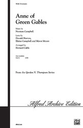 Campbell, Norman; Anne of Green Gables (Medley) (SSA) [arranged by Cable, Howard]