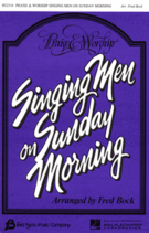Praise and Worship Singing Men on Sunday Morning (Collection) (TTBB) [arranged by Bock, Fred]