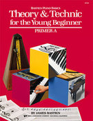 Bastien, James; Bastien Piano Basics - Theory & Technic for the Young Beginner, Primer A