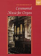 Oxford Book of Ceremonial Music for Organ