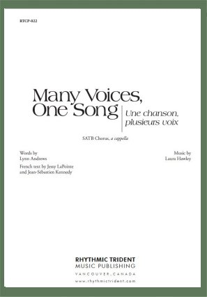 Hawley, Laura; Many Voices, One Song (Une chanson, plusieurs voix) (SATB a cappella)